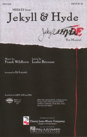 Frank Wildhorn_Leslie Bricusse: Jekyll & Hyde Medley