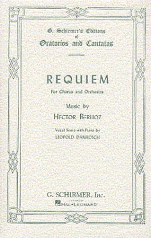 Hector Berlioz: Requiem (Grande Messe Des Morts)