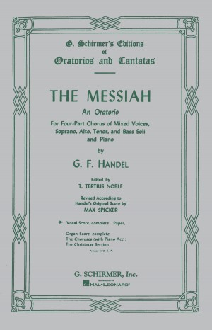 G. F. Handel: Messiah- (Schirmer Vocal Score)