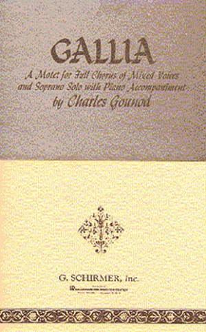 Charles Gounod: Gallia (Vocal Score)