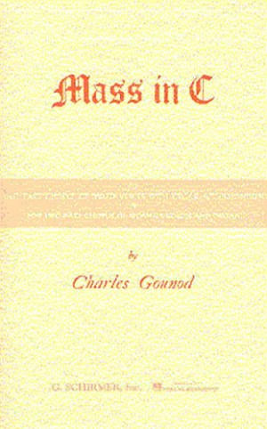 Charles Gounod: Mass In C