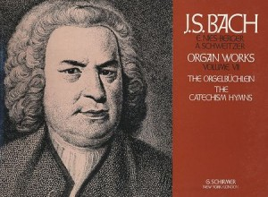 Johann Sebastian Bach: Volume 7: The Orgelbüchlein & The Catechism Hymns