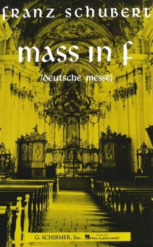 Franz Schubert: Mass In F