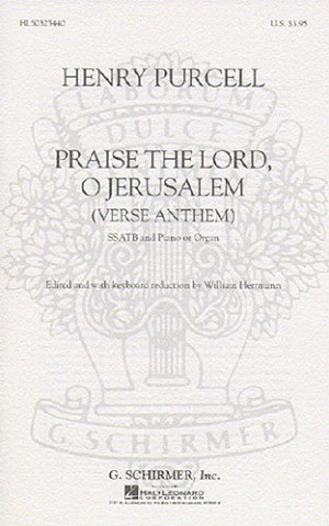 Henry Purcell: Praise The Lord, O Jerusalem (Schirmer Edition)- SSATB