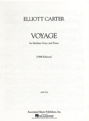Elliott Carter: Voyage (Medium Voice)
