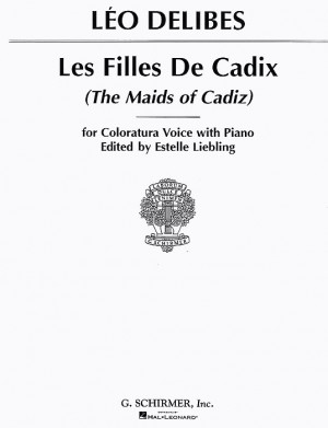 Leo Delibes: Les Filles De Cadix (High Voice)