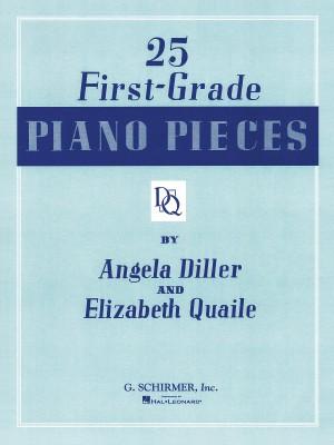 Angela Diller/Elizabeth Quaile: 25 First-Grade Piano Pieces