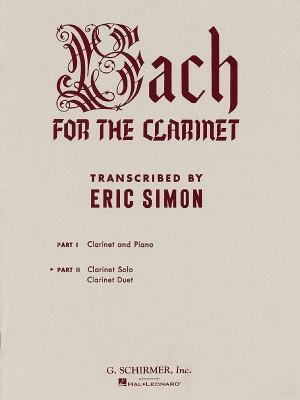Johann Sebastian Bach: J.S. Bach For The Clarinet - Part 2