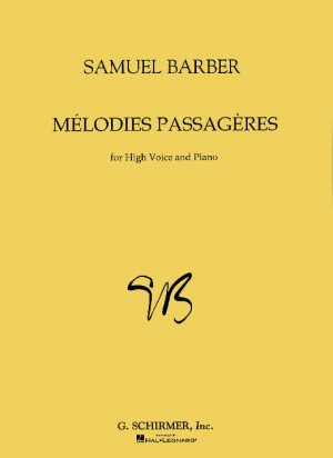 Samuel Barber: Melodies Passageres Op.27 (High Voice)