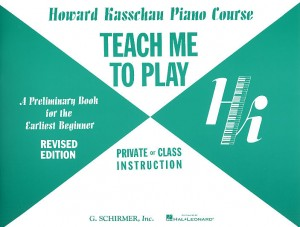 Howard Kasschau: Teach Me to Play: Preliminary Beginner Book Product Image