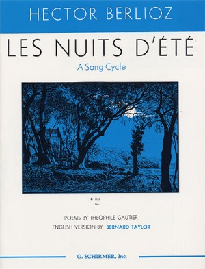 Hector Berlioz: Les Nuits D'Ete (High Voice)