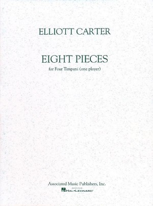 Elliott Carter: Eight Pieces For Four Timpani (One Player)