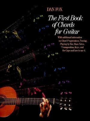 Dan Fox: First Book Of Chords For Guitar