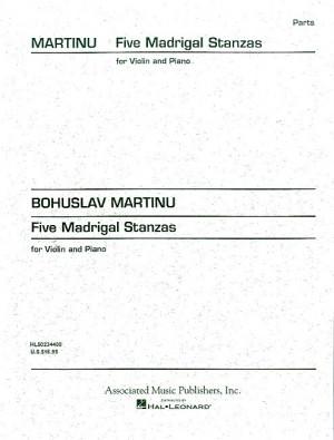 Bohuslav Martinů: Five Madrigal Stanzas
