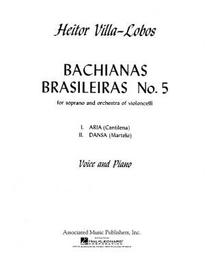 Heitor Villa-Lobos: Bachianas Brasileiras No.5 (Soprano/Piano)