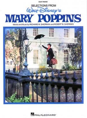 Richard M. Sherman_Robert B. Sherman: Mary Poppins: Easy Piano Vocal Selections
