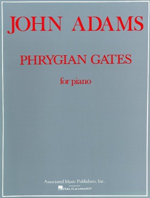 John Adams: Phrygian Gates For Piano