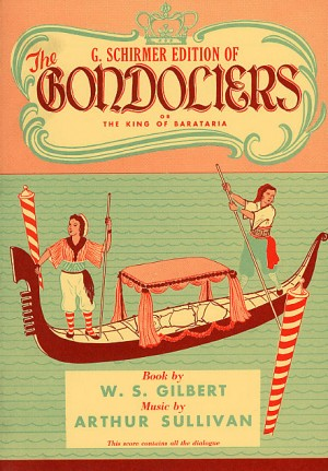 Gilbert And Sullivan: The Gondoliers (Vocal Score)