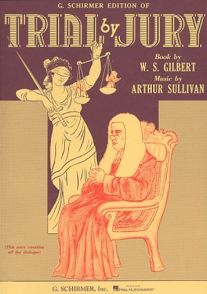 Gilbert And Sullivan: Trial By Jury (Vocal Score)