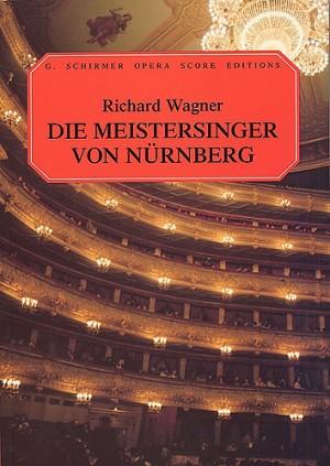Richard Wagner: Die Meistersinger Von Nurnberg (Vocal Score)