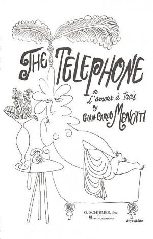 Gian-Carlo Menotti: The Telephone (Vocal Score)