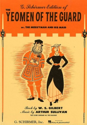 Gilbert And Sullivan: Yeomen Of The Guard (Vocal Score)