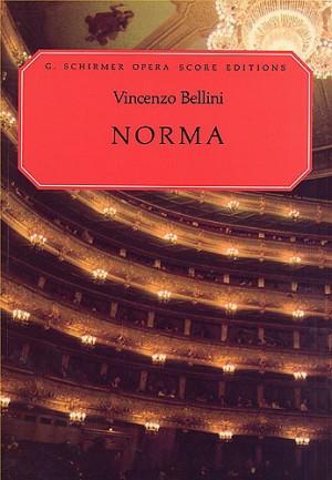 Vincenzo Bellini: Norma (Vocal Score)