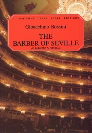Gioacchino Rossini: Il Barbiere Di Siviglia (The Barber Of Seville) - Vocal Score