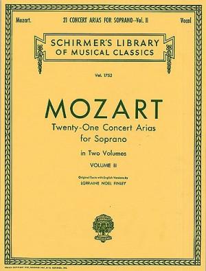 Wolfgang Amadeus Mozart: Twenty-One Concert Arias For Soprano Volume II