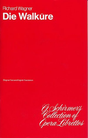 Richard Wagner: Die Walküre (Libretto)