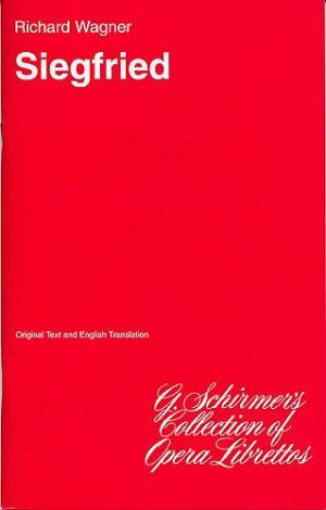 Richard Wagner: Siegfried (Libretto)