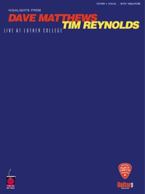Dave Matthews/Tim Reynolds Live At Luther College