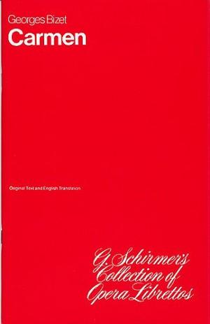 Georges Bizet: Carmen (Libretto)