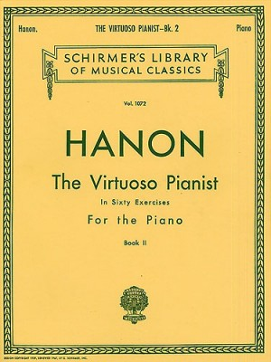Hanon: The Virtuoso Pianist In Sixty Exercises For The Piano II