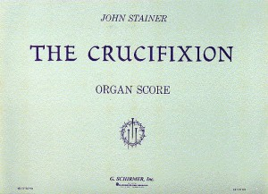 John Stainer: The Crucifixion (Organ Score)