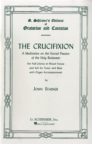 John Stainer: The Crucifixion