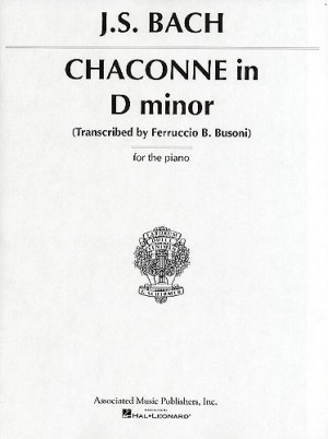 J.S. Bach: Chaconne In D Minor (Piano)