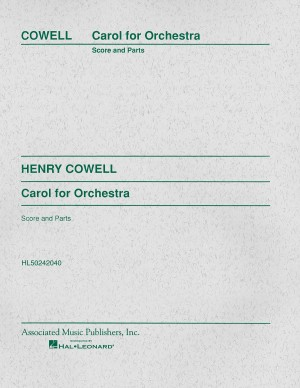 Henry Cowell: Carol for Orchestra