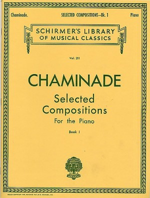 Cecile Chaminade: Selected Compositions For The Piano Book 1