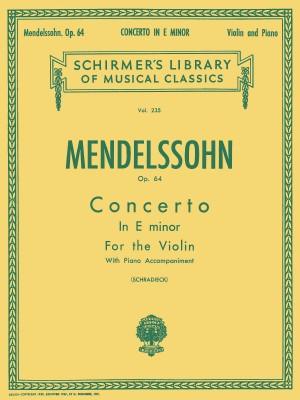Felix Mendelssohn: Concerto In E Minor Op.64 (Violin/Piano)