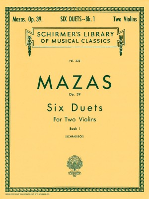 Jacques F. Mazas: Six Duets for Two Violins Op.39 Book 1