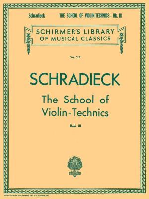 Henry Schradieck: School Of Violin Technics- Book 3 (Bowing)