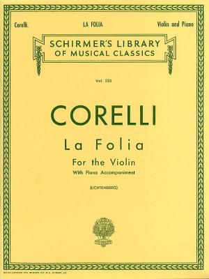Arcangelo Corelli: Variations On La Folia (Violin/Piano)