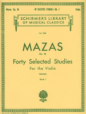 Jacques F. Mazas: Forty Selected Studies For The Violin Op.36 Book I