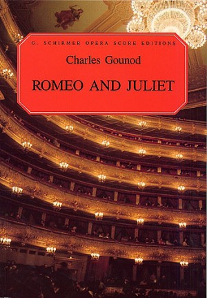 Charles Gounod: Romeo And Juliet