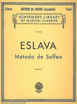 D. Hilarion Eslava: Metodo De Solfeo (Complete)