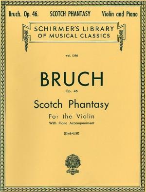 Max Bruch: Scottish Fantasy Op.46 (Violin/Piano)
