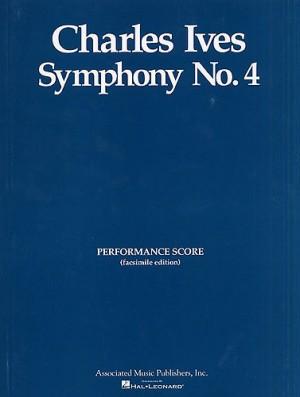 Charles E. Ives: Symphony No. 4