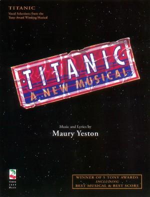 Maury Yeston: Titanic