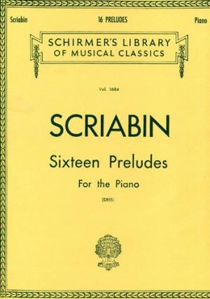 Alexander Scriabin: Sixteen Preludes For Piano